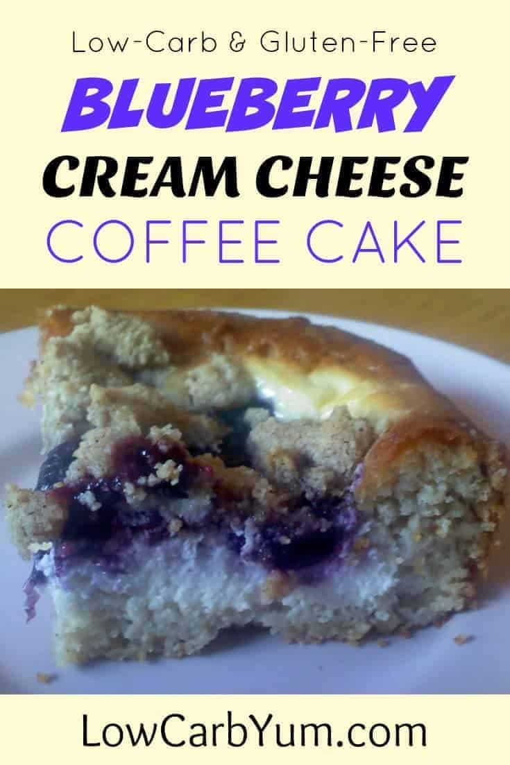 A moist low carb blueberry coffee cake. The gluten free cake layer is topped with cream cheese, blueberry, and cinnamon streusel layers. | lowcarbyum.com