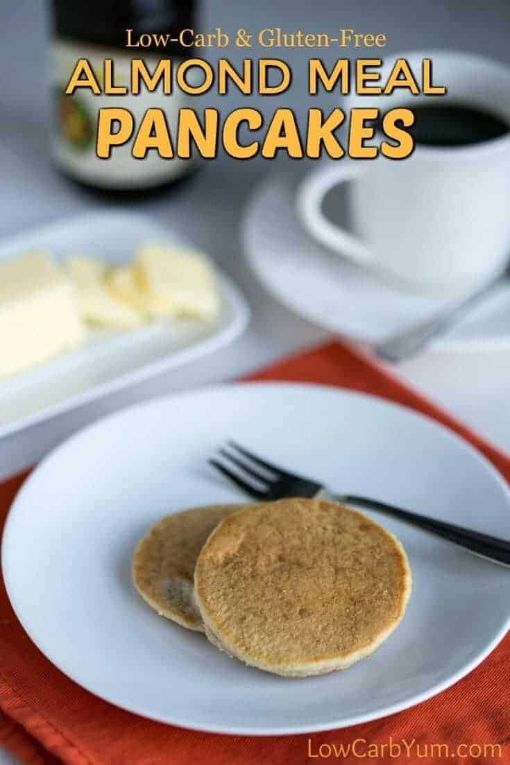 Low carb and gluten free almond meal pancakes are easy to make using almond flour. This basic recipe is very popular. Perfect with sugar free syrup! #glutenfreepancakes #glutenfree #lowcarb #easyrecipe #breakfast | lowcarbyum.com