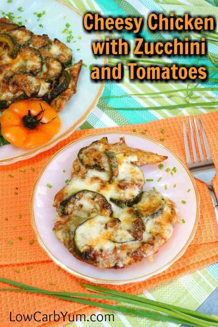 A delicious low carb baked chicken and zucchini casserole dish with tomatoes. It's made extra special with some mozzarella cheese melted on top. | LowCarbYum.com