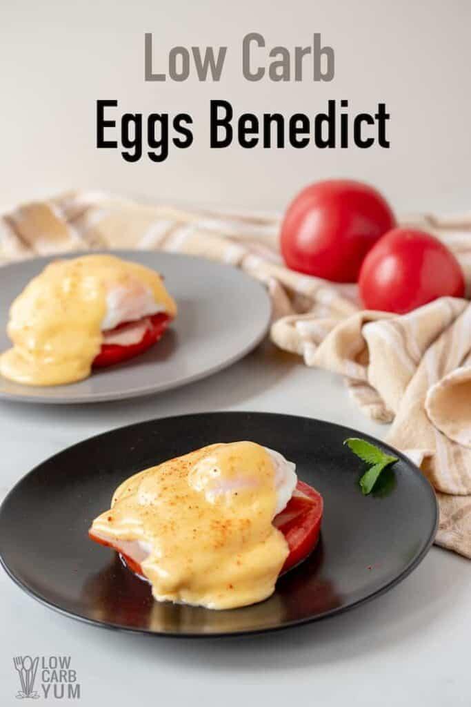 keto eggs benedict on plates