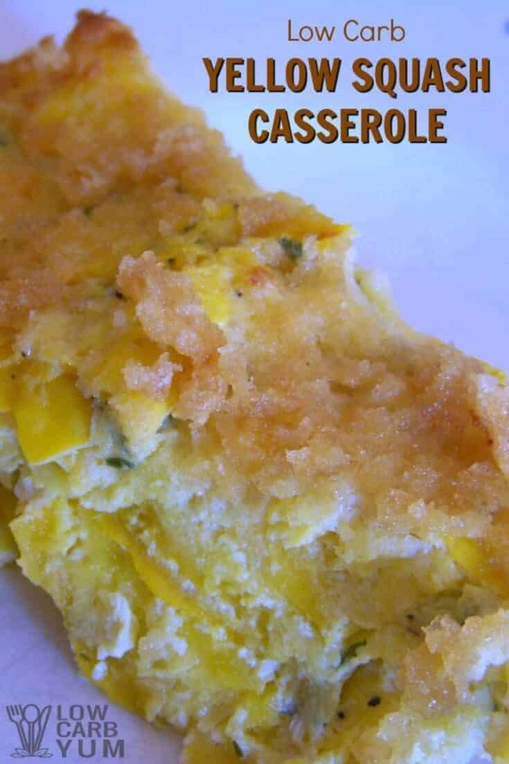 This easy low carb yellow squash casserole recipe is made without cheese. It's topped with a mix of butter and pork rinds with eggs holding it together. | LowCarbYum.com