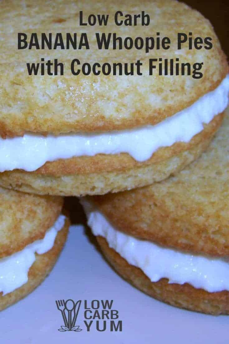 Tasty low carb banana whoopie pies combines two tropical flavors in one delicious treat. A sugar free coconut filling is sandwiched between two banana cakes. | LowCarbYum.com