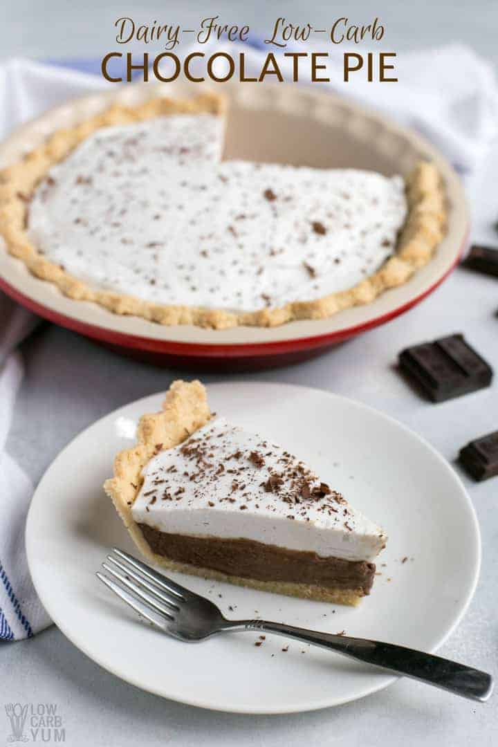 Dairy free low carb chocolate pie recipe