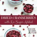 Unsweetened sugar free dried cranberries