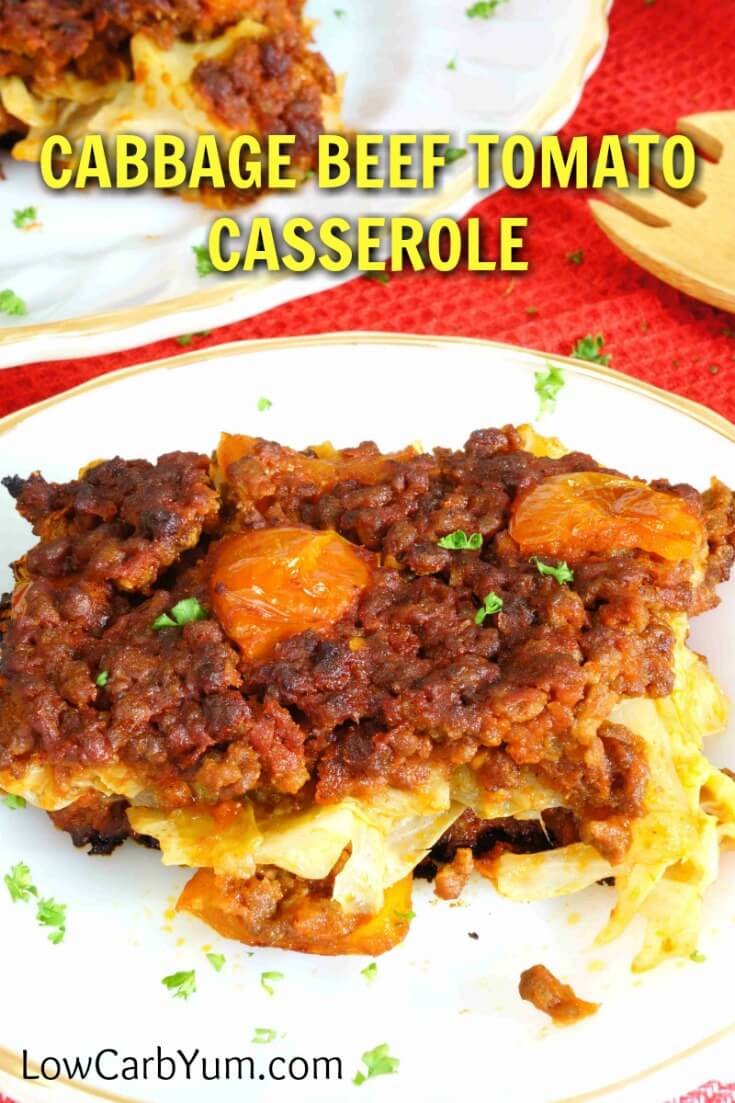A simple low carb cabbage beef casserole with tomato. This recipe bakes up in the oven so it can be prepared ahead and heated up just before serving.