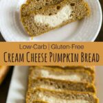 Low carb cream cheese pumpkin bread recipe