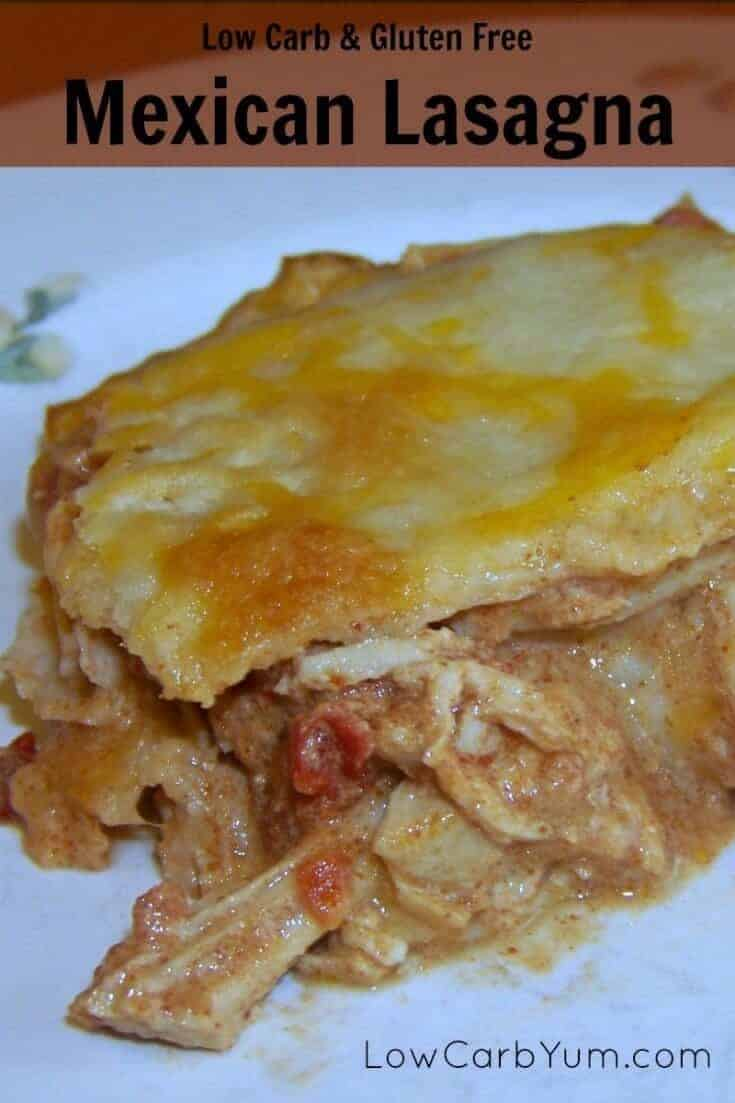 Mexican Chicken Lasagna - Gluten Free | Low Carb Yum