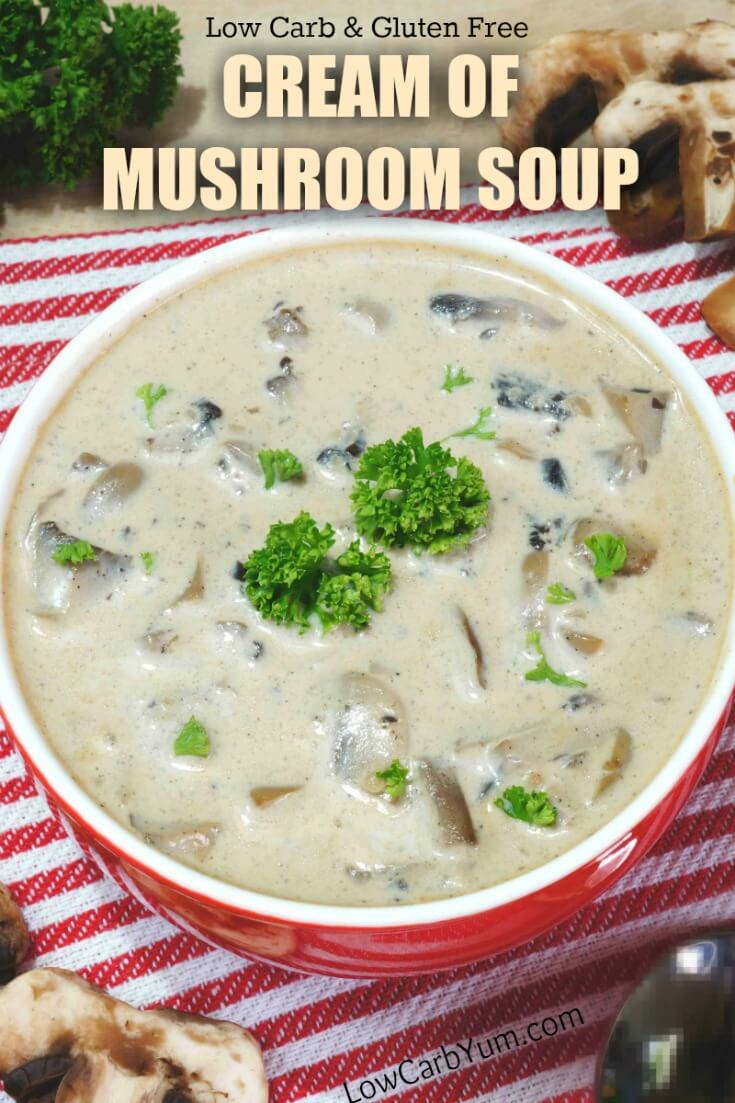 Cream soups often contains high carb thickeners. This gluten free low carb cream of mushroom soup uses a natural gum thickener instead.