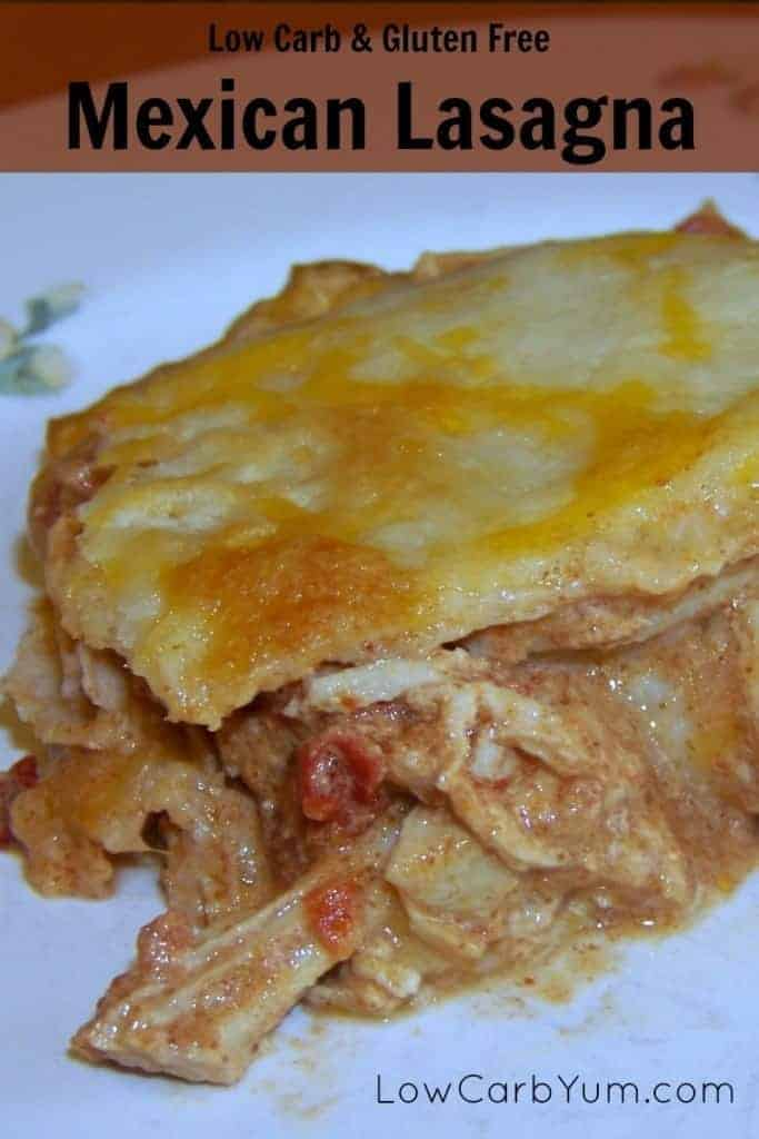 Using pre-made tortillas, this low carb gluten free Mexican chicken lasagna comes together quickly. It's flavored with Mexican spices and plenty of cheese.