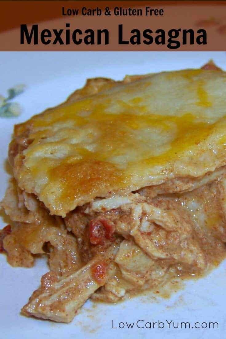 Using pre-made tortillas, this low carb gluten free Mexican chicken lasagna comes together quickly. It's flavored with Mexican spices and plenty of cheese. | LowCarbYum.com