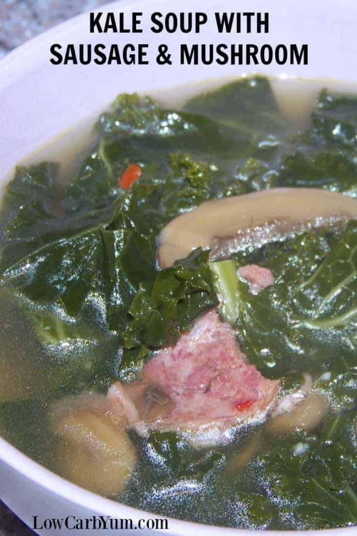 This low carb kale soup with sausage recipe is a blend of sausage, kale and mushrooms cooked in a chicken broth base. It makes a quick heartwarming meal. | LowCarbYum.com