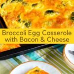 Broccoli egg casserole with bacon and cheese recipe