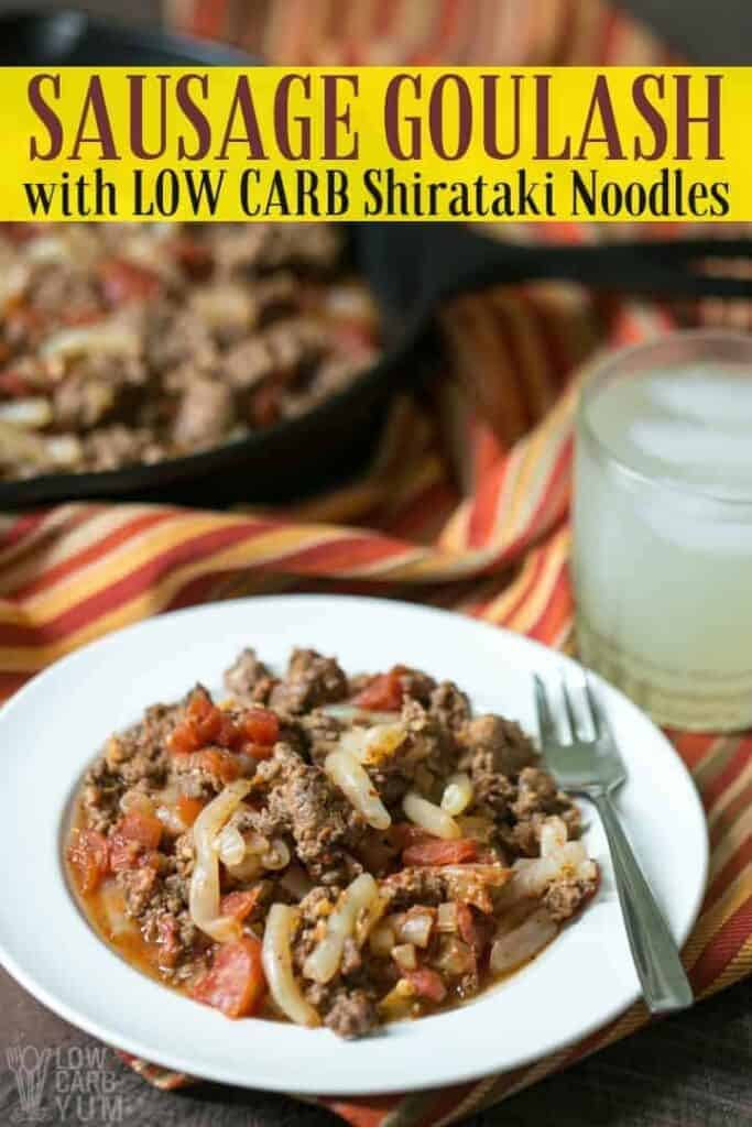 Sausage Goulash with Low Carb Gluten Free Noodles