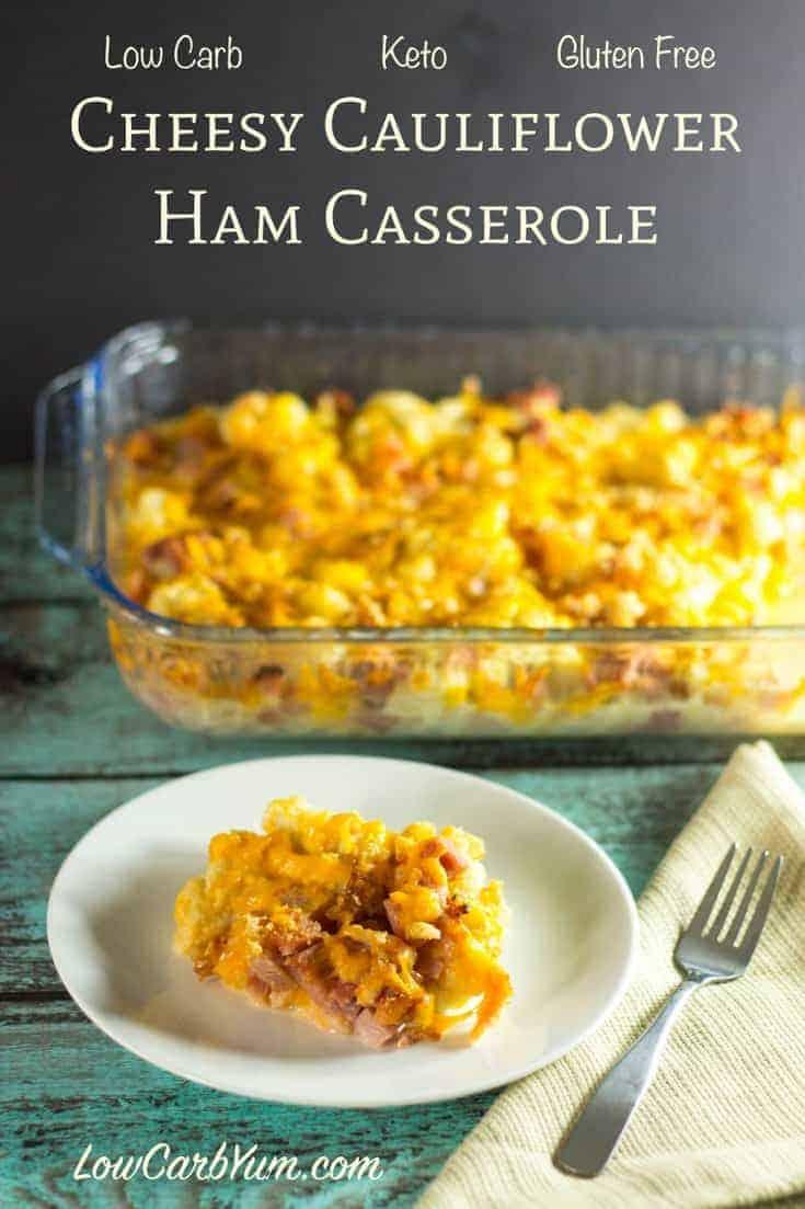 low carb cheesy cauliflower ham casserole recipe
