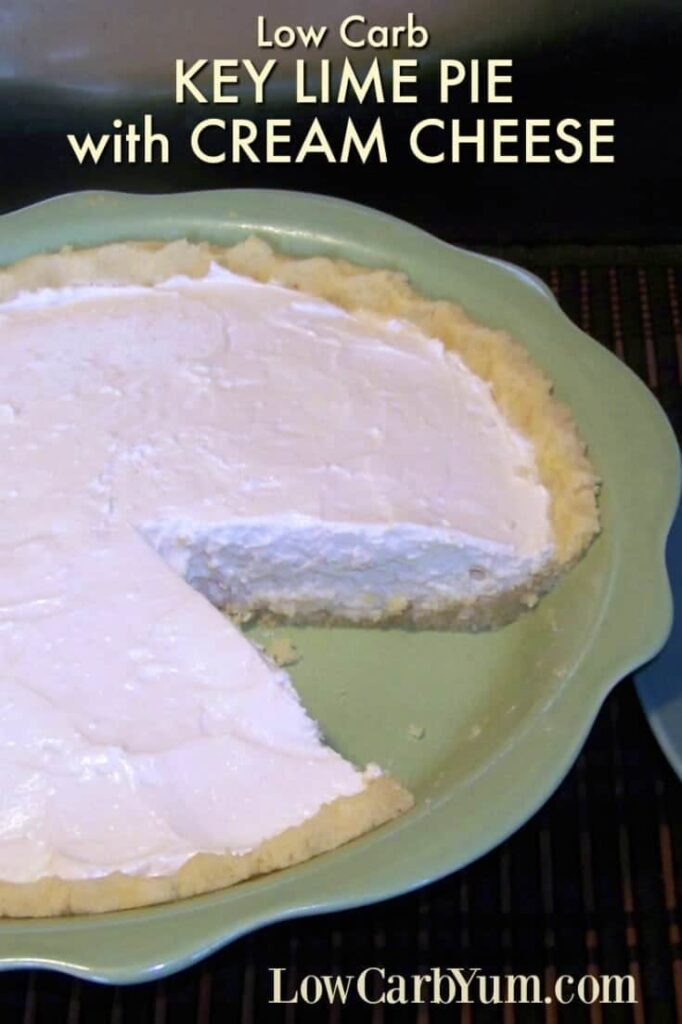 A creamy low carb key lime pie with cream cheese made in an almond flour pie crust. The filling is simple to prepare and no bake! | LowCarbYum.com