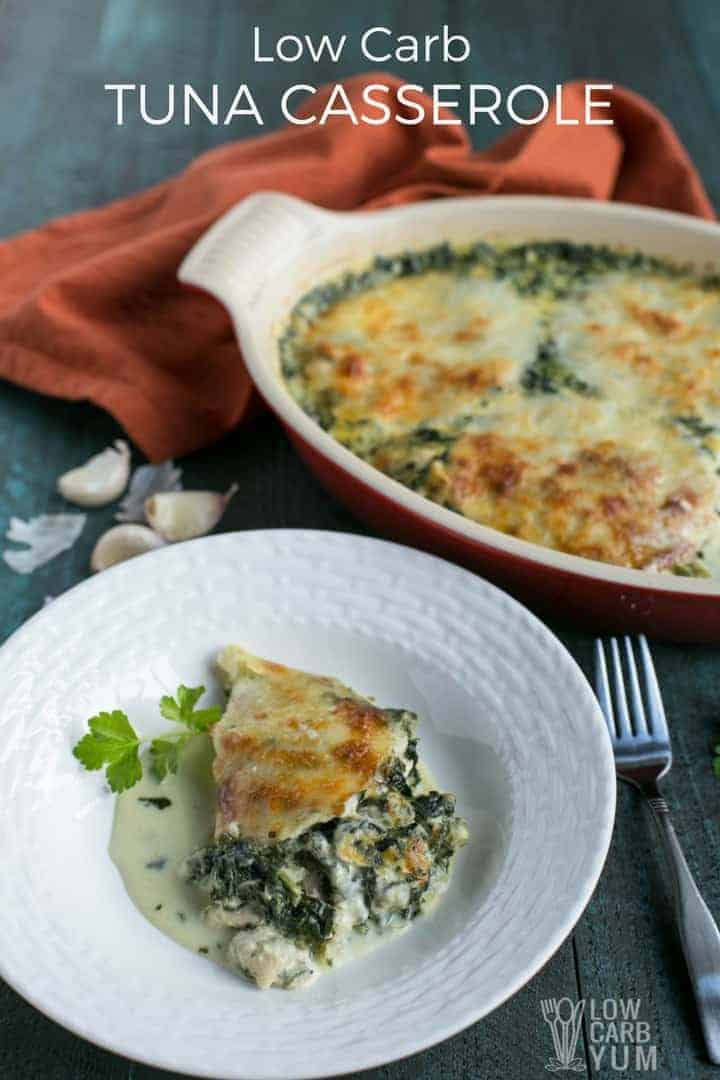 A cheesy #tunacasserole recipe with spinach that can be made in no time. This dish uses canned tuna and frozen spinach with cream, almond milk and cheese. #lowcarb #keto #tuna #ketorecipes | lowcarbyum.com