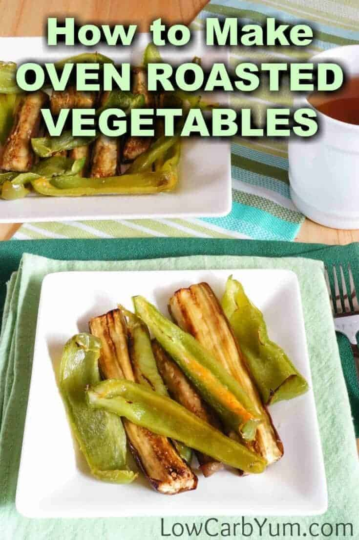 Baking is a fast way to cook up tasty low carb roasted vegetables like eggplant and green peppers. This easy oven roasted vegetables recipe is very quick to prepare. | LowCarbYum.com
