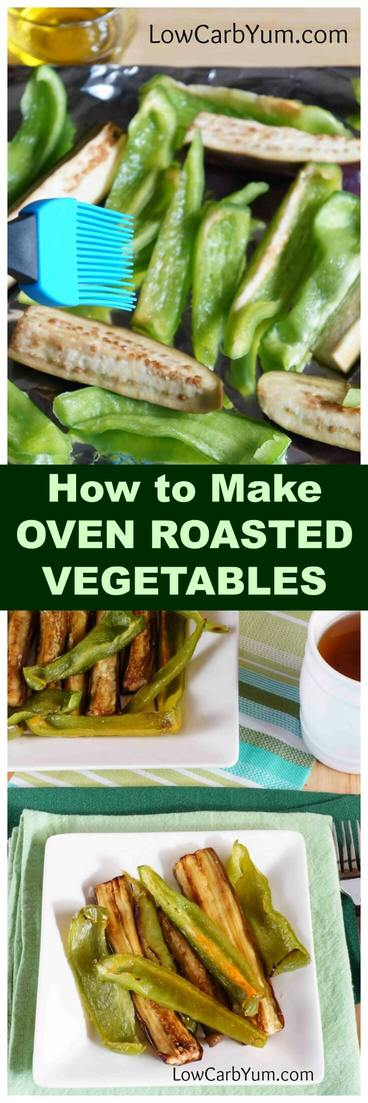Baking is a fast way to cook up tasty low carb roasted vegetables like eggplant and green peppers. This easy oven roasted vegetables recipe is very quick to prepare. #roastedvegetables #howto #easyrecipe #lowcarb #lowcarbside | lowcarbyum.com