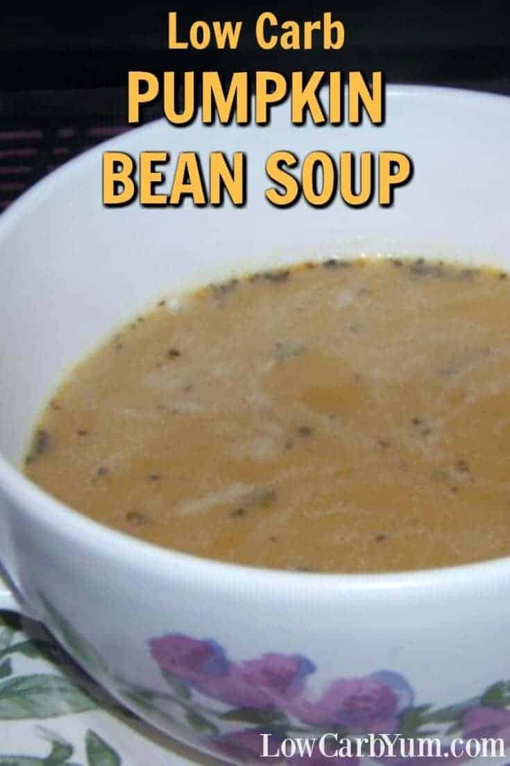 Warm up with this creamy low carb pumpkin bean soup. It's a breeze to prepare on a cool fall evening. Made with almond milk, it's also dairy-free. | LowCarbYum.com