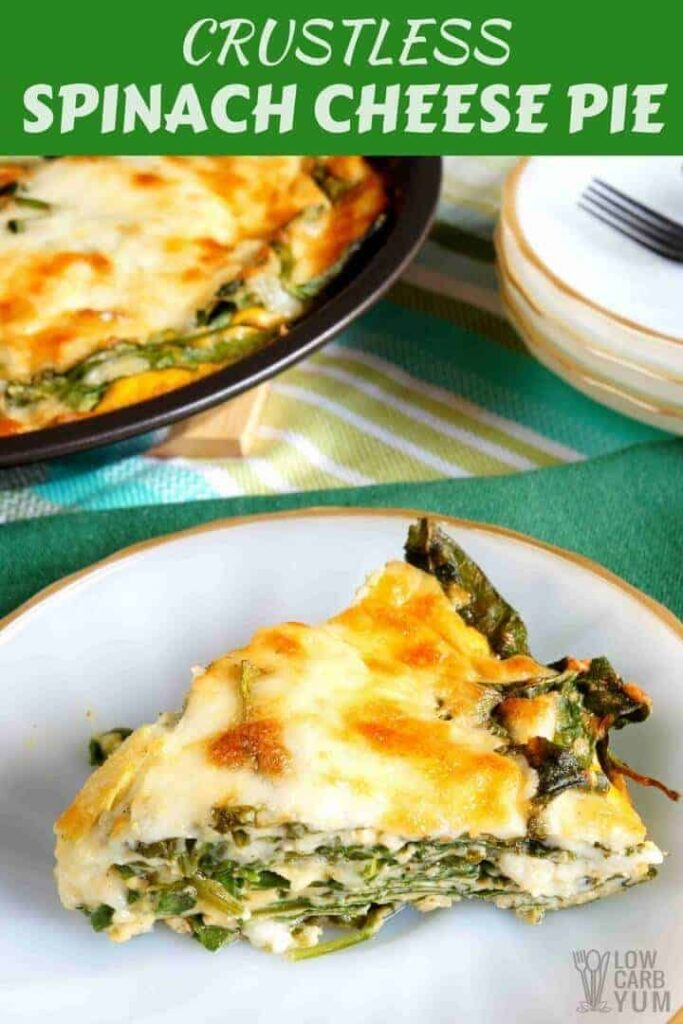 Easy low carb crustless spinach cheese pie recipe