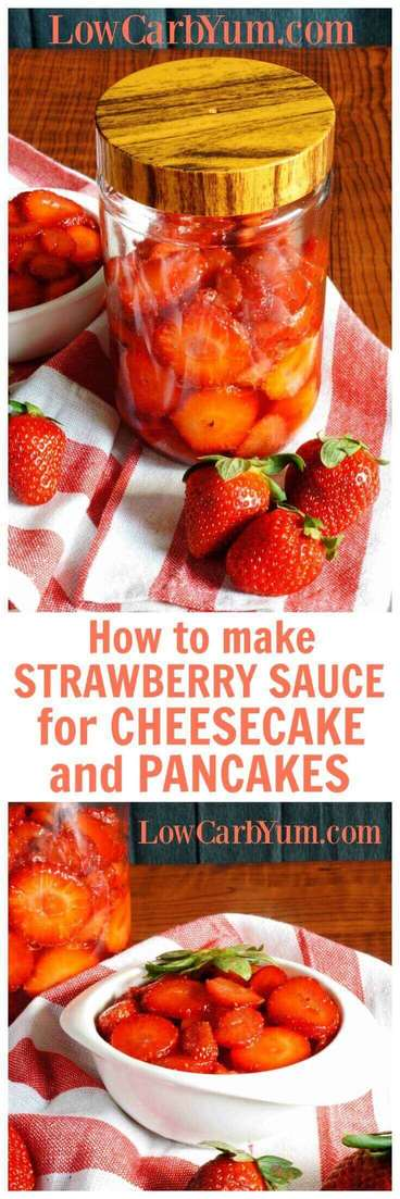 Here's how to make strawberry sauce for cheesecake. This simple sugar free strawberry syrup can also be used for topping pancakes. | LowCarbYum.com