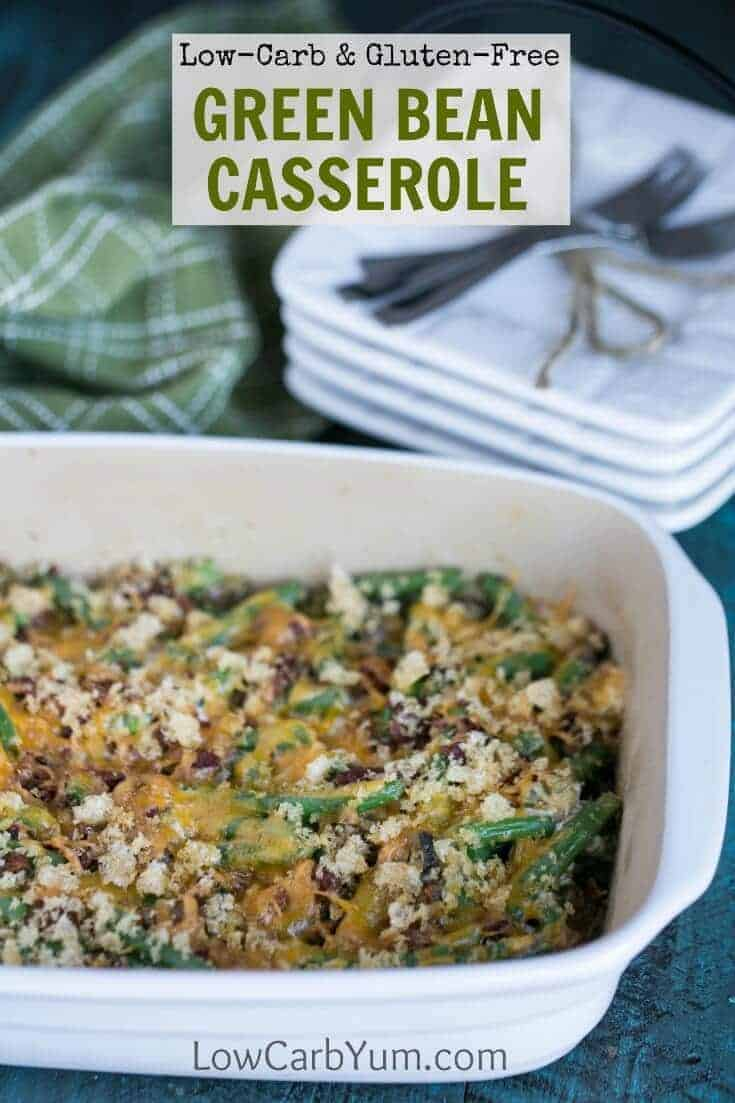 A low carb gluten free green bean casserole that doesn't use canned soup as a base. Sour cream, cheese, and bacon are added to enhance the flavor.