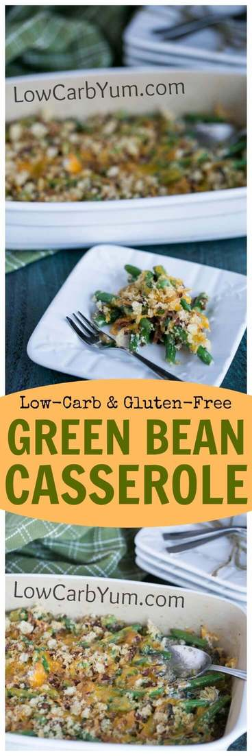 A low carb gluten free green bean casserole that doesn't use canned soup as a base. Sour cream, cheese, and bacon are added to enhance the flavor. #lowcarb #glutenfree #casserole | LowCarbYum.com