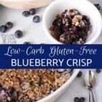 Low carb gluten free blueberry crisp recipe