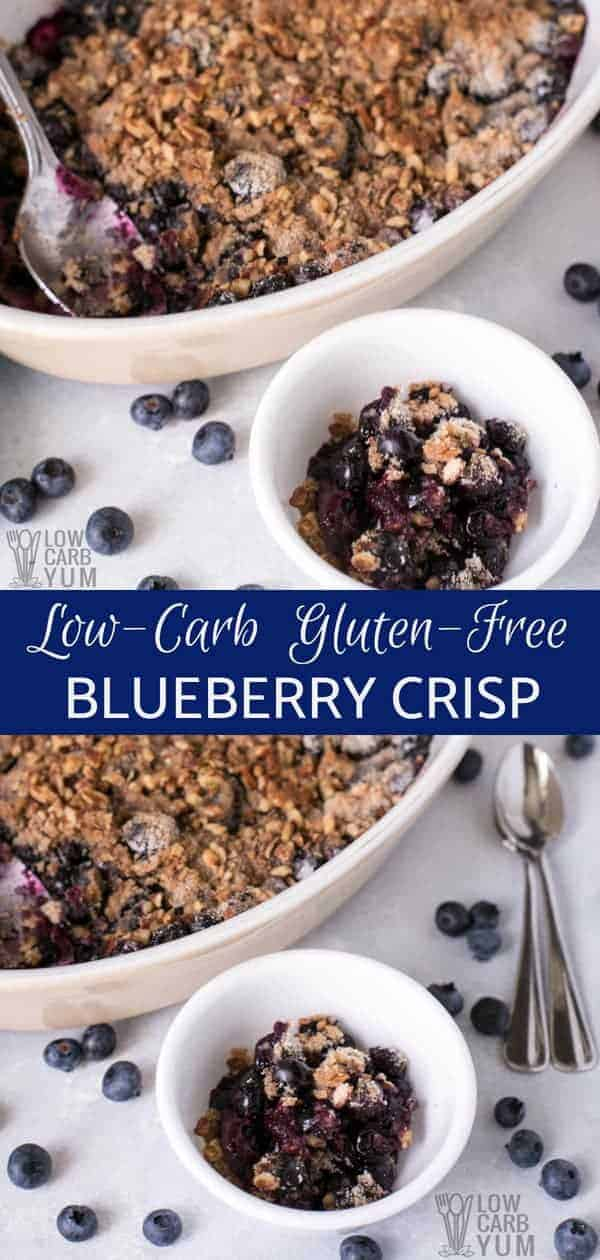 A healthy gluten free blueberry crisp that's low carb and keto friendly. It's topped with a mix of chopped pecans. Serve it warm for a delicious dessert. #glutenfree #healthy #blueberries #blueberrycrisp #lowcarb | LowCarbYum.com