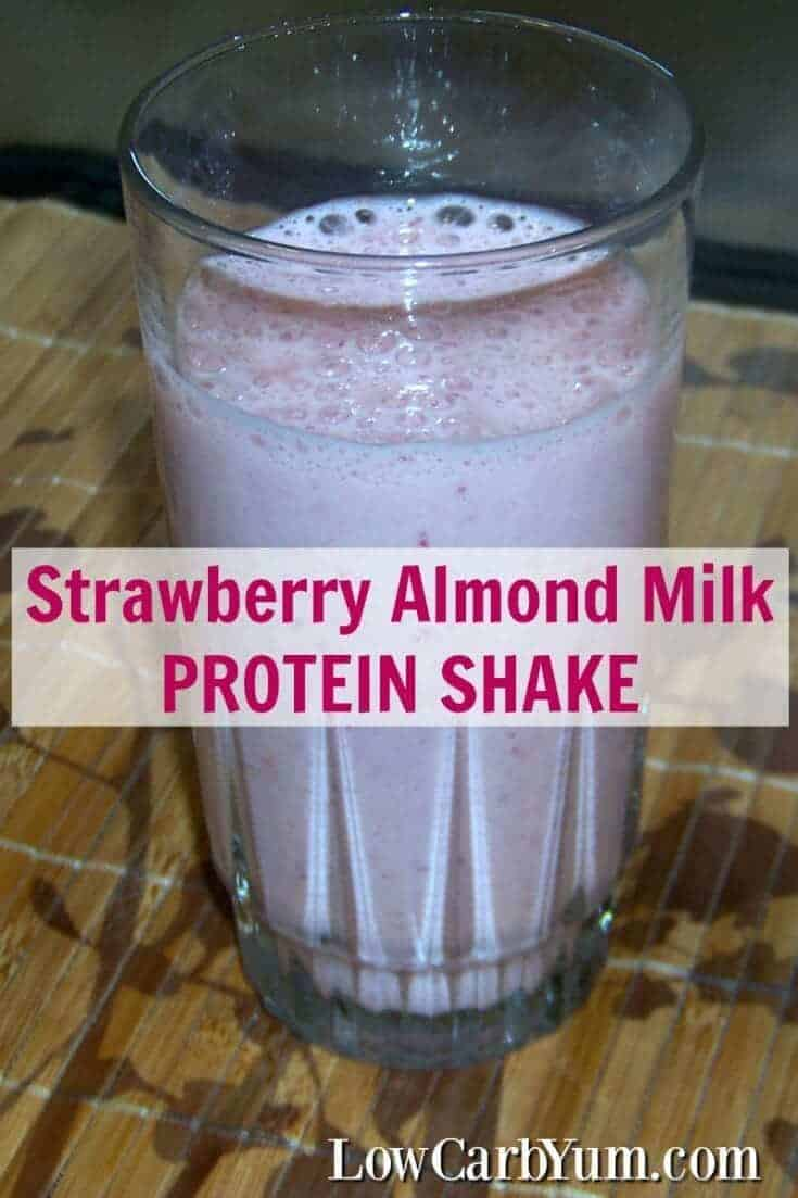 Strawberry Almond Milk Protein Shake - Low Carb | Low Carb Yum