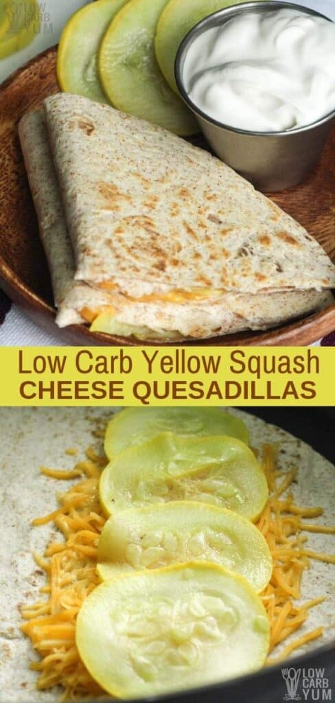 These yellow squash low carb quesadillas make an easy lunch or appetizer for dinner. They can be served with sour cream and or salsa if desired, if not enjoy plain. #lowcarb #yellowsquash #summersquash #weightwatchers #atkins #southbeach #cheese | LowCarbYum.com