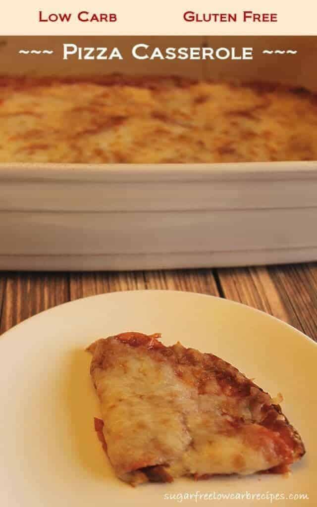 Low carb pizza casserole gluten free