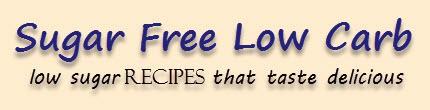 Sugar Free Low Carb - low sugar recipes that taste delicious
