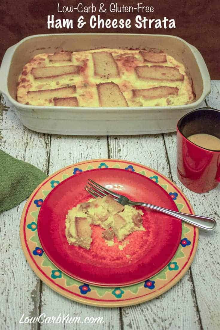 A gluten free ham and cheese strata made with low carb bread. It's prepared the night before and baked in the morning. Perfect for a holiday breakfast.