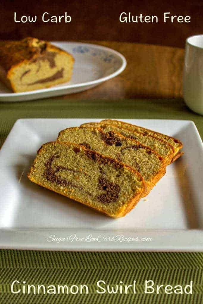 Low carb gluten free cinnamon bread recipe