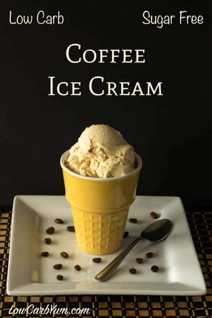 A creamy low carb high fat sugar free coffee ice cream recipe that scoops well after freezing