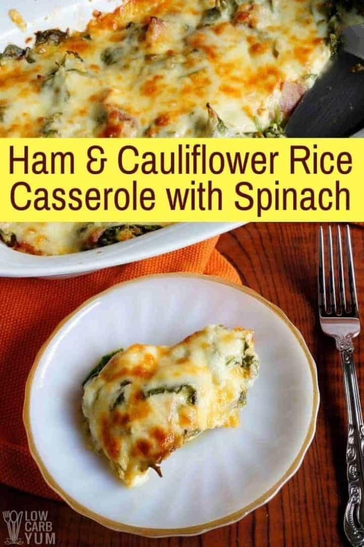 Ham and Cauliflower Rice Casserole with Spinach Recipe