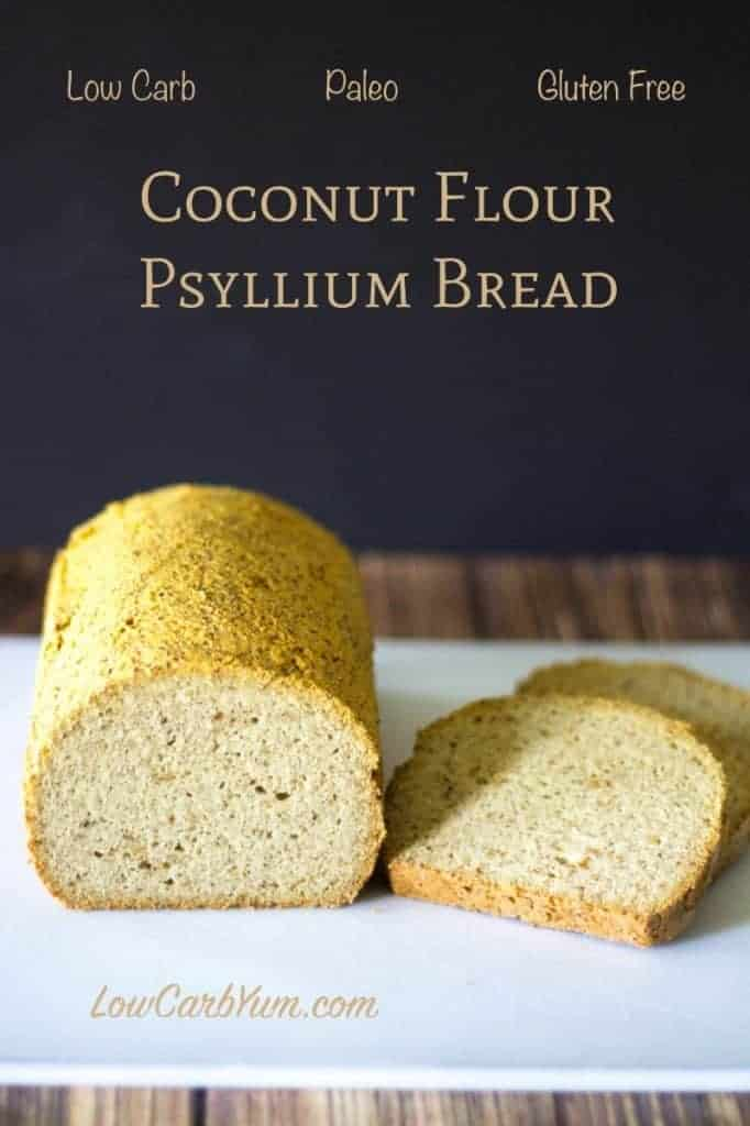 Coconut Flour Psyllium Husk Bread - Paleo | Low Carb Yum