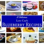 Roundup of 21 Low Carb Blueberry Recipes Featured Title