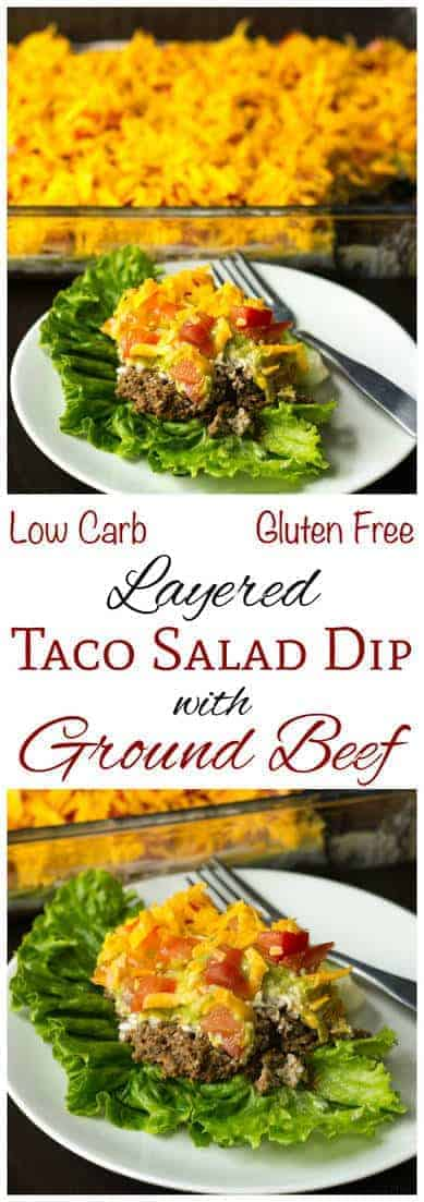 Layered Taco Salad Dip with Ground Beef | Low Carb Yum