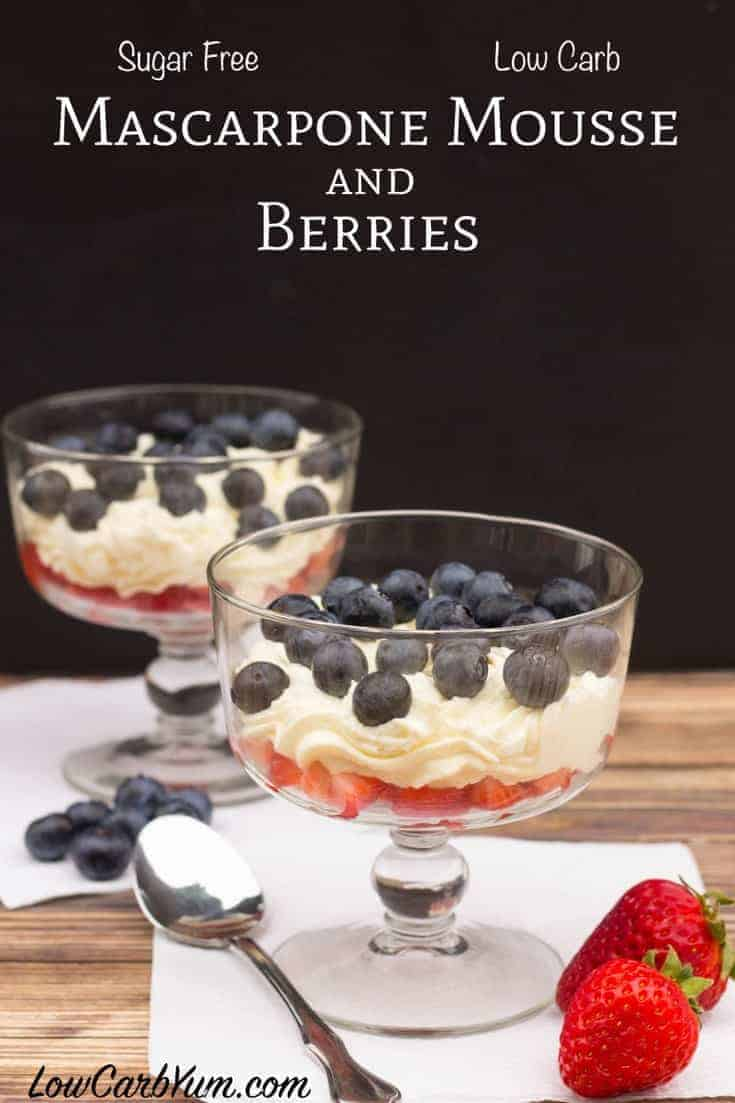Delicious sugar free low carb mascarpone mousse and berries recipe
