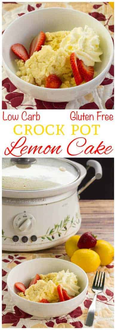 You can enjoy this low carb gluten free lemon crock pot cake warm from the slow cooker with berries and whipped cream. It's also a tasty treat served cold.