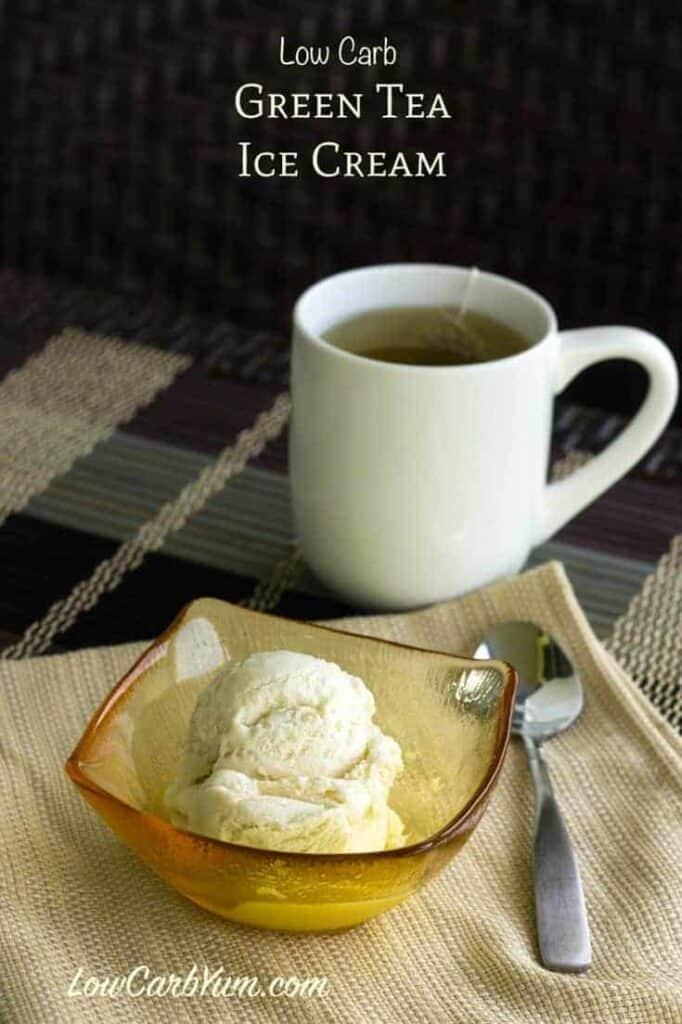 Low Carb Green Tea Ice Cream Recipe