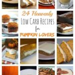 Pin Text 24 Heavenly Low Carb Recipes for Pumpkin Lovers
