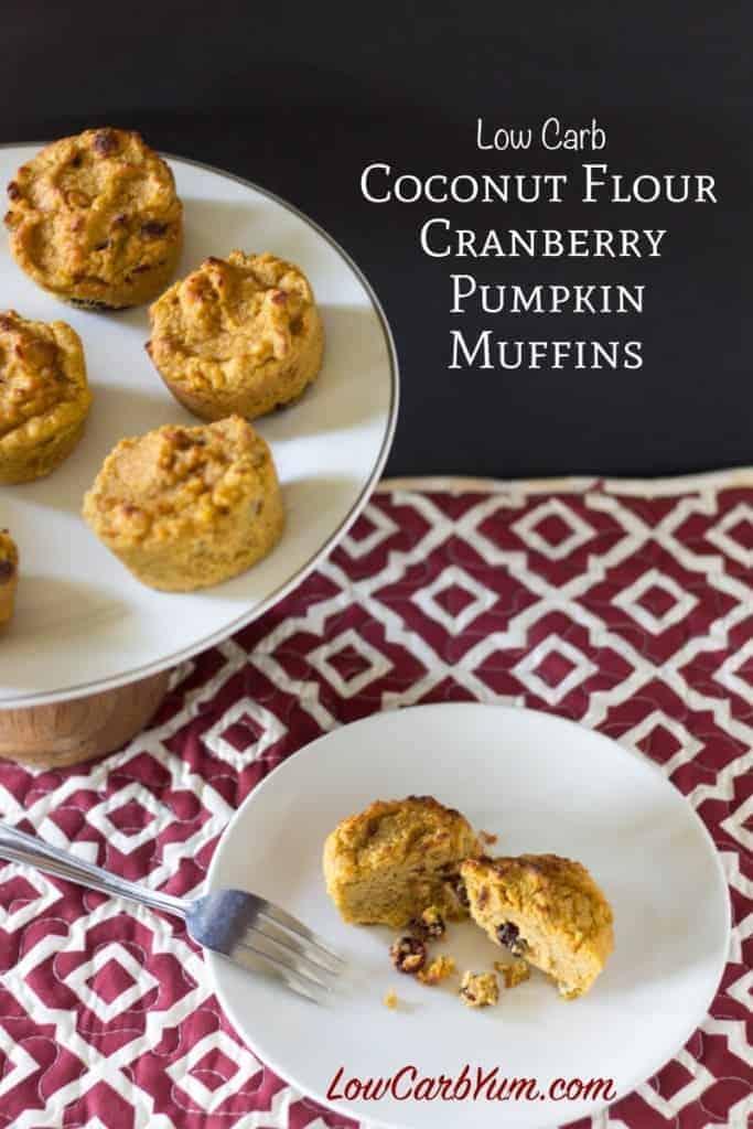 Low carb gluten free cranberry pumpkin muffins