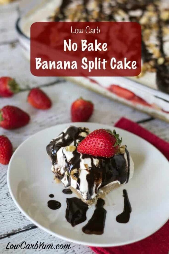 No bake banana split cake cheesecake