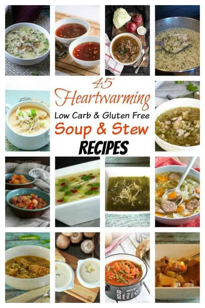 45 Gluten Free Low Carb Soup and Stew Recipes