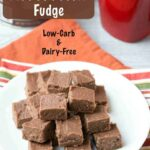 Dairy-free low carb easy chocolate peanut butter fudge