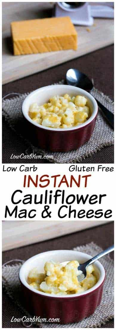 Instant low carb cauliflower mac and cheese
