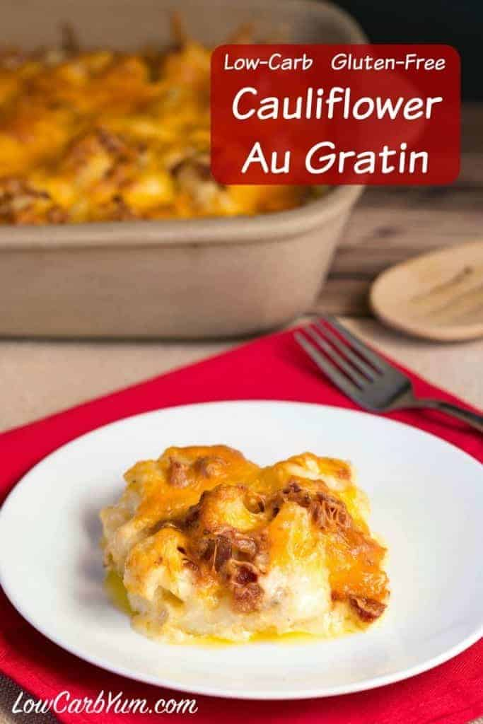 Are you looking for a yummy side dish for the holidays or your every day meal? Try this low carb cauliflower au gratin recipe to make all meals special.